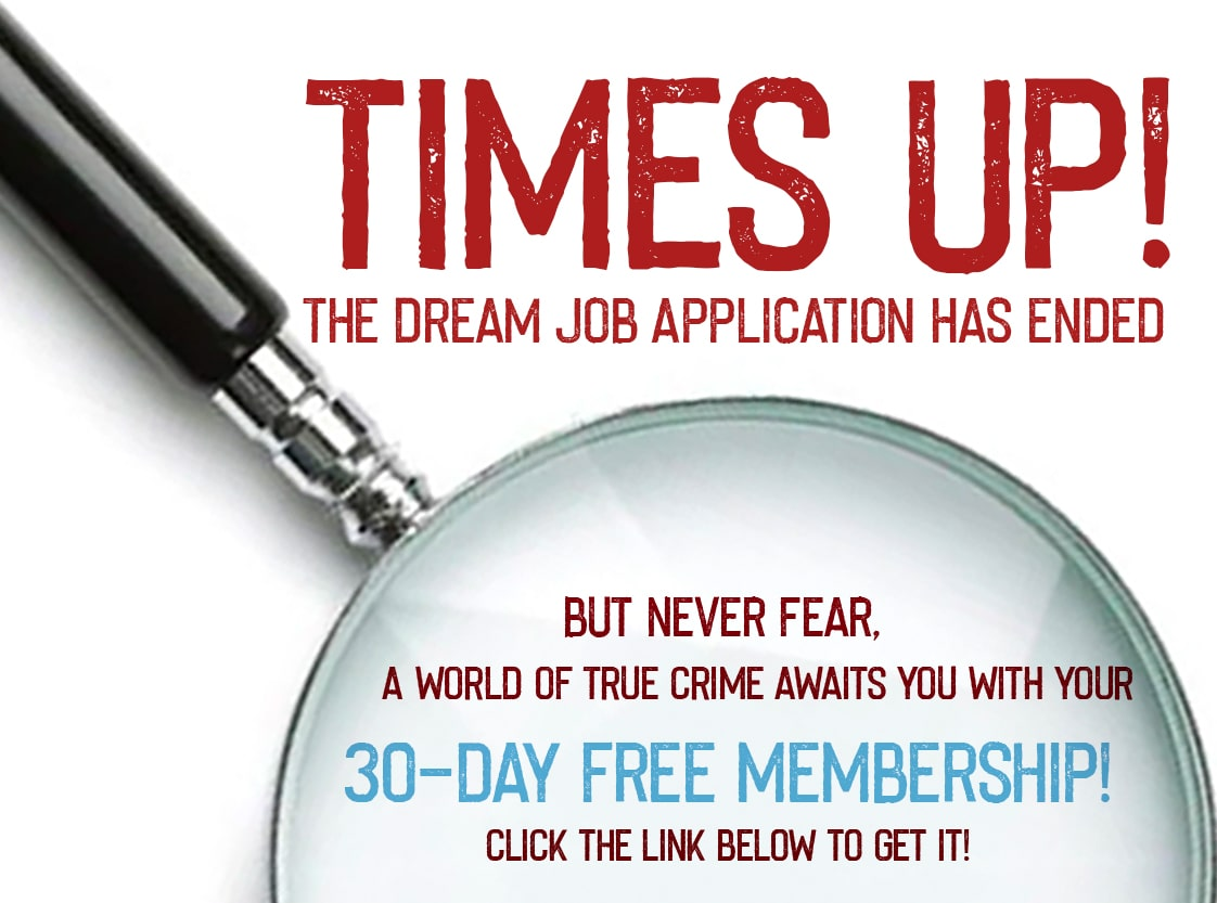 Times Up! The dream job application has ended